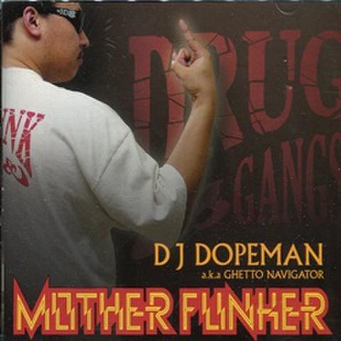 DJ Dopeman / Mother Funker