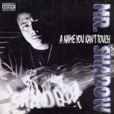 Mr. Shadow / A Name You Kan't Touch