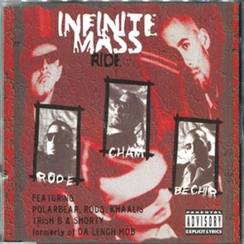 Infinite Mass / Ride