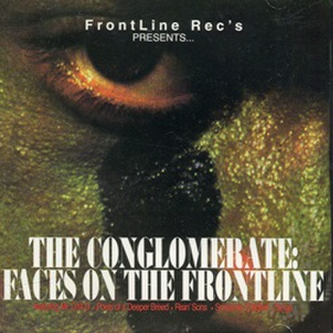 FrontLine Rec's / The Conglomerate: Faces On The Frontline