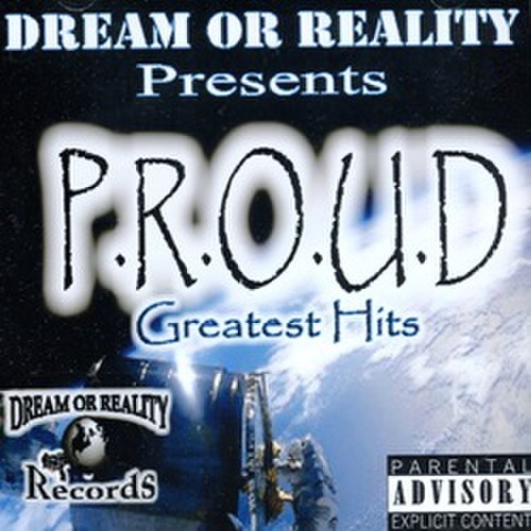 Dream Or Reality / P.R.O.U.D Greatest Hits