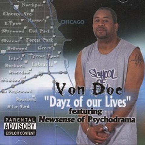 Von Doe / Dayz Of Our Lives