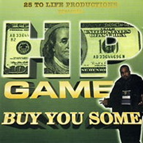 25 To Life Productions / HP Game - Buy You Some