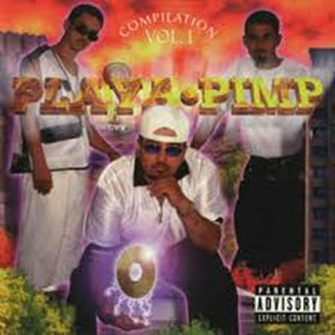 Playa・Pimp / Compilation Vol. I