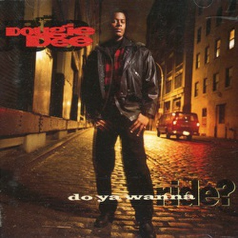 Dougie Dee / Do Ya Wanna Ride?