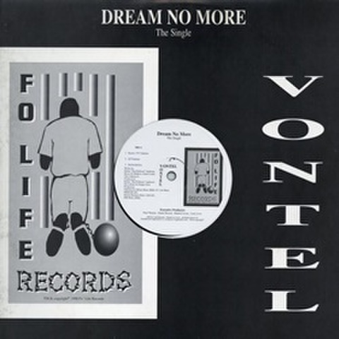 Vontel / Dream No More The Single
