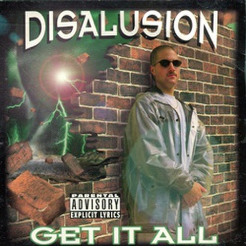 Disalusion / Get It All