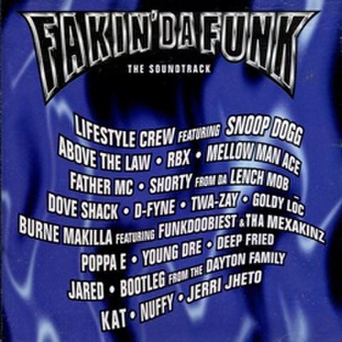 Fakin' Da Funk The Soundtrack