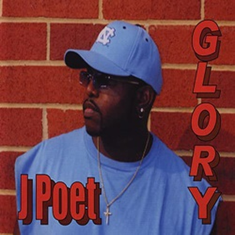 J Poet / Glory