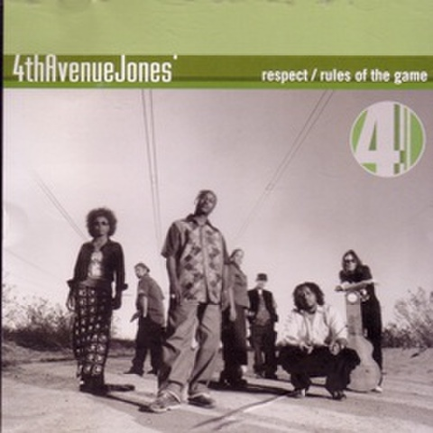 4thAvenueJones' / Respect / Rules Of The Game