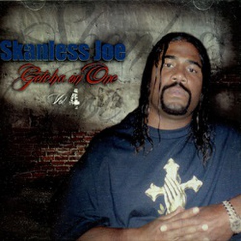 Skanless Joe / Getcha On One Vol 4