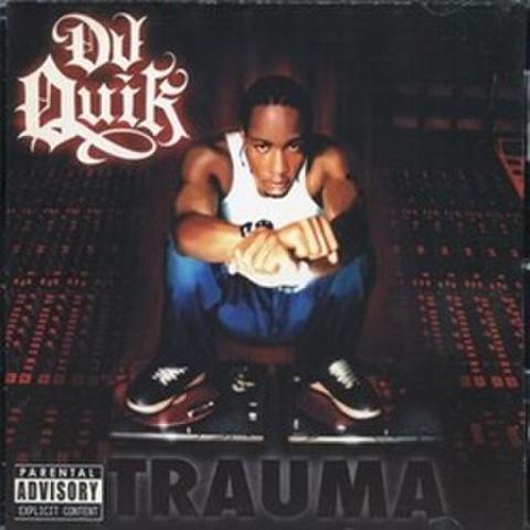 DJ Quik / Trauma - 021
