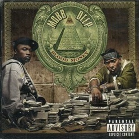 Mobb Deep / Blood Money