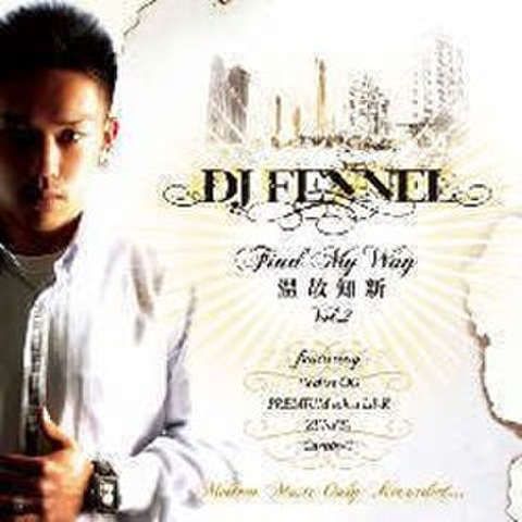 DJ Fennel / Find My Way -温故知新- Vol.2