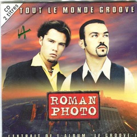 Roman Photo / Tout Le Monde Groove