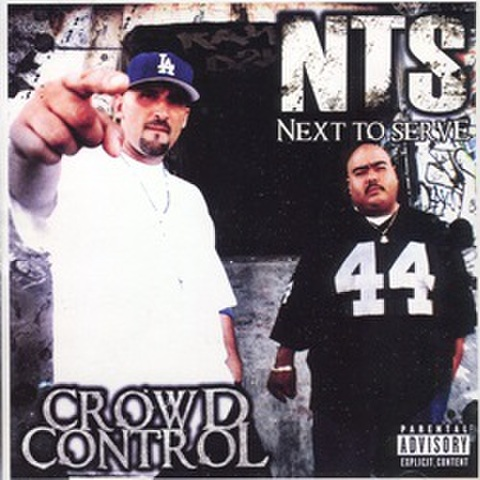 NTS / Crowd Control