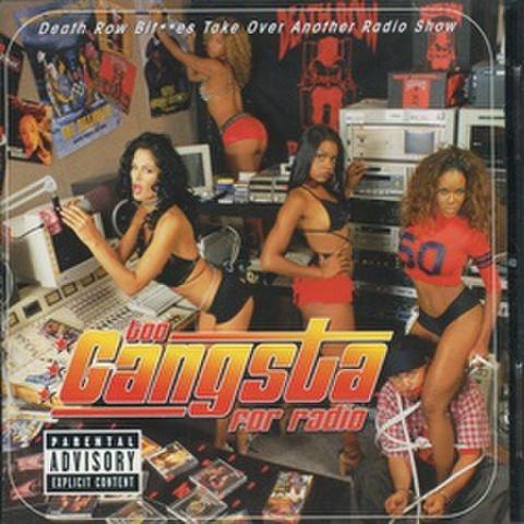 Too Gangsta For Radio