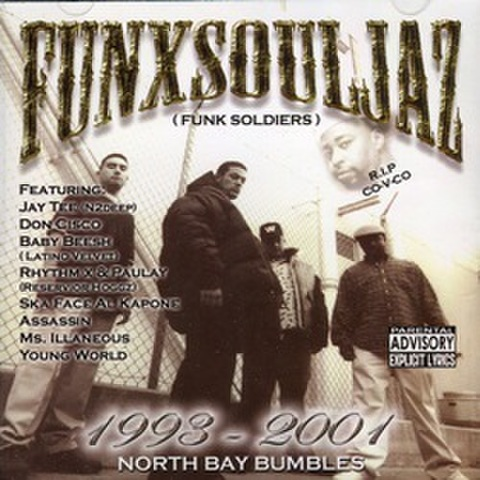 Funxsouljaz / 1993 - 2001 North Bay Bumbles
