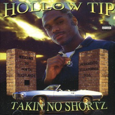 Hollow Tip / Talkin No Shortz