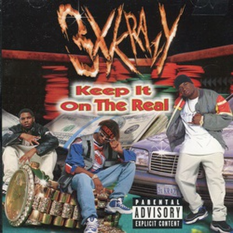 3xkrazy / Keep It On The Real