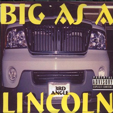 3rd Angel / Big As A Lincoln