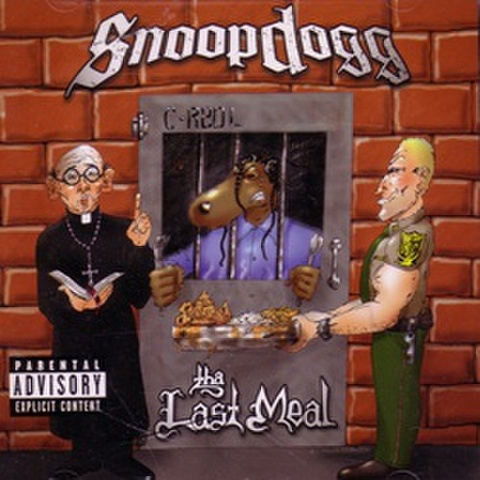 Snoop Dogg / Tha Last Meal