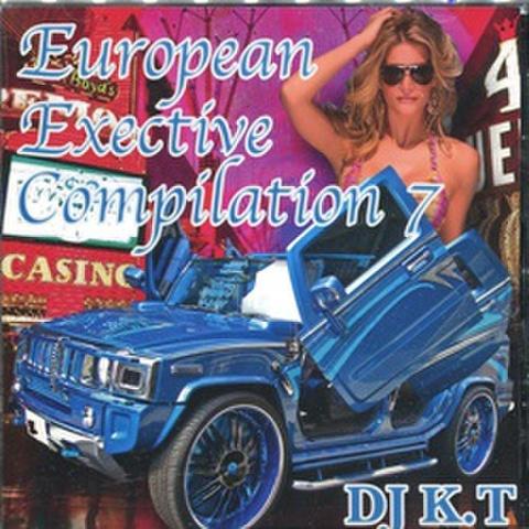 DJ K.T / European Exective Compilation 7