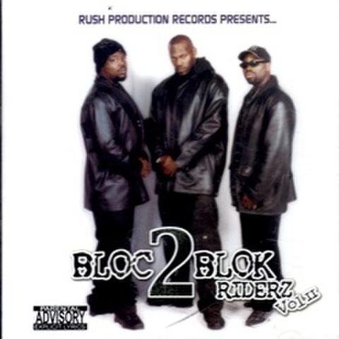Bloc 2 Blok Riderz Vol.II
