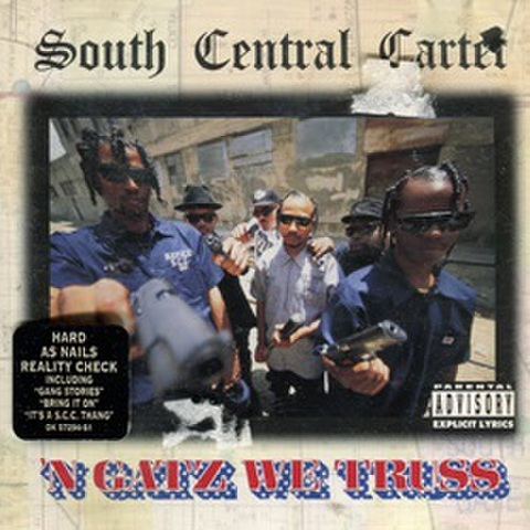 South Central Cartel / N Gatz We Truss