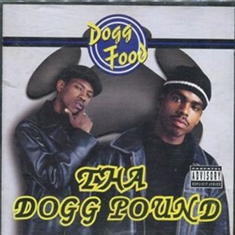 Tha Dogg Pound / Dogg Food