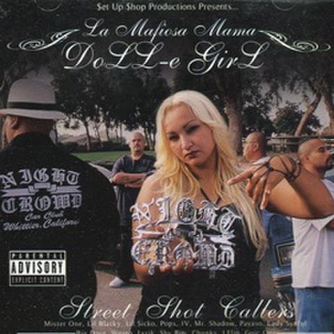 DoLL-e GirL / Street Shot Callers