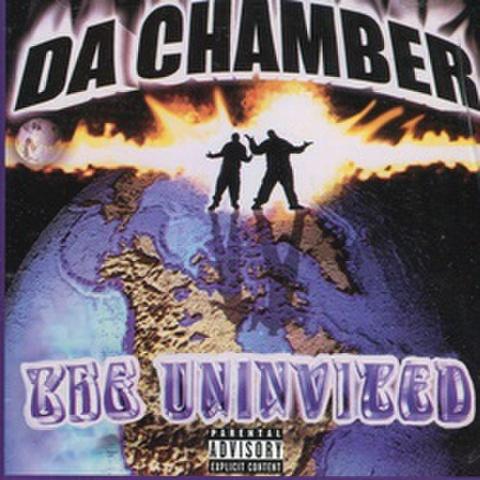 Da Chamber / The Uninvited