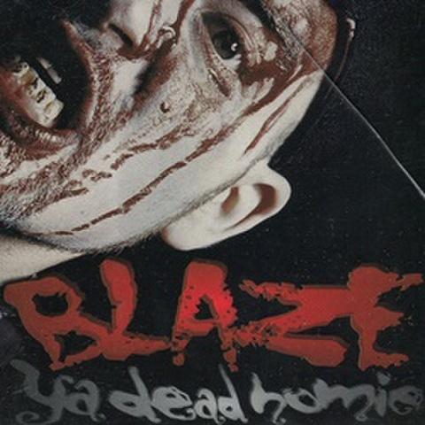 Blaze Ya Dead Homie / 1 Less G N Da Hood