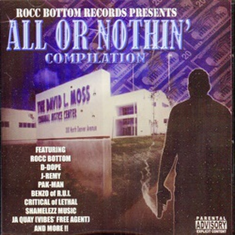 Rocc Bottom Records / All Or Nothin
