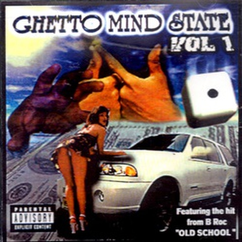 Ghetto Mind State Vol. 1