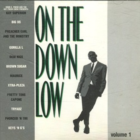 Mac-D/Divine Records / On The Down Low Volume 1