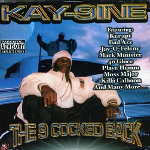 Kay-9ine / The 9 Cooked Back