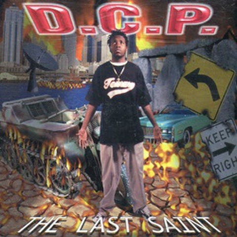 D.C.P. / The Last Saint