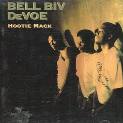 Bell Biv DeVoe / Hootie Mack