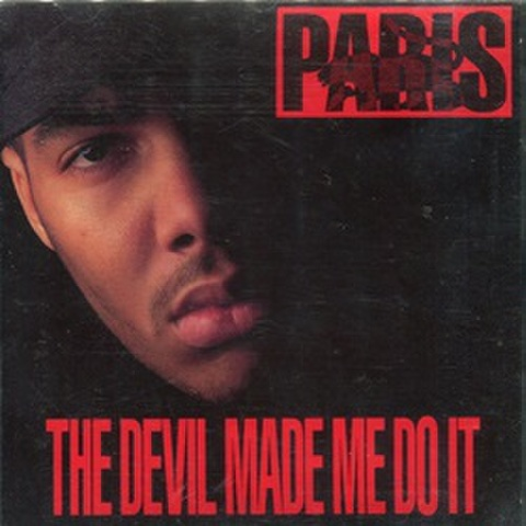 Paris / The Devil Made Me Do It