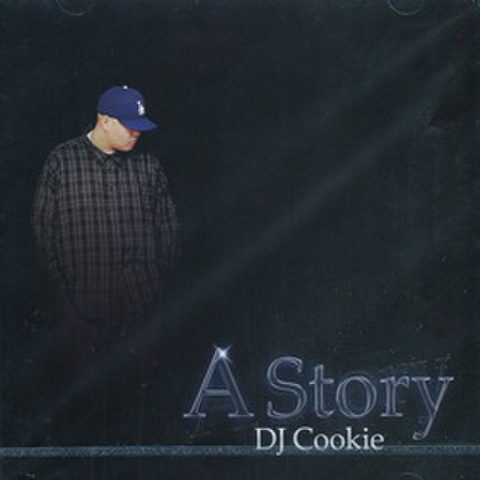 DJ Cookie / A Story