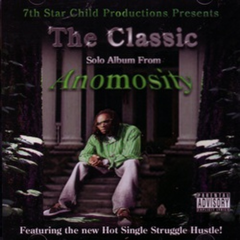 Anomosity / The Classic