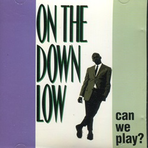 Divine Records / On The Down Low Can We Play?