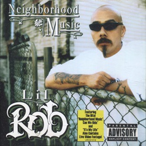 Lil Rob / Neigborhood Music