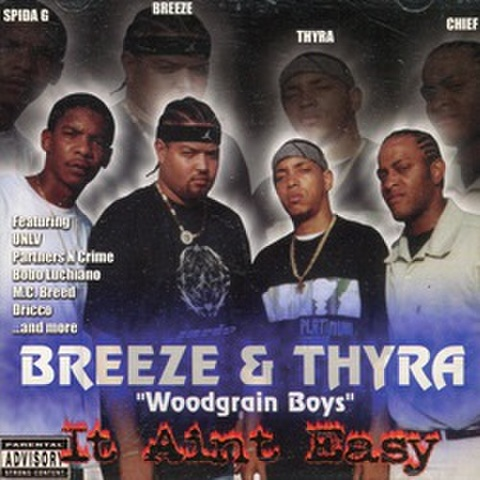 Breeze & Thyra Woodgrain Boys / It Aint Easy