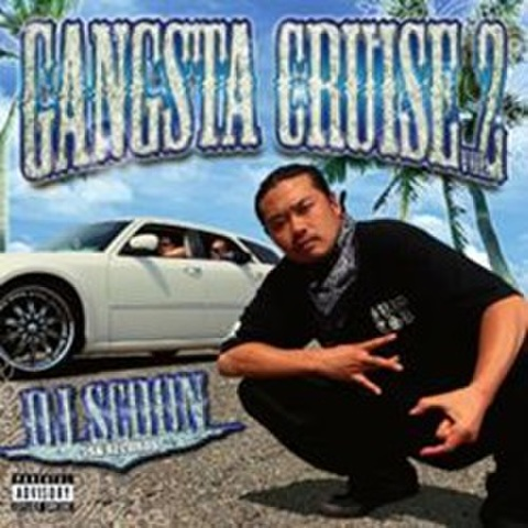 DJ Scoon / Gangsta Cruise Vol.2
