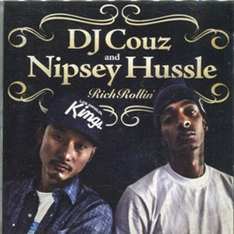 DJ Couz And Nipsey Hussle / Rich Rollin'