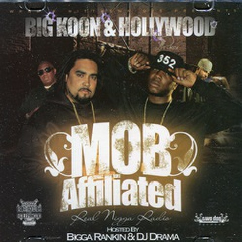 Big Koon & Hollywood / Mob Affiliated