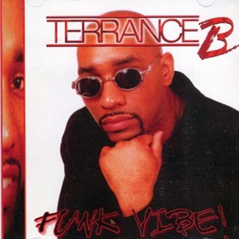 Terrance B / Funk Vibe!
