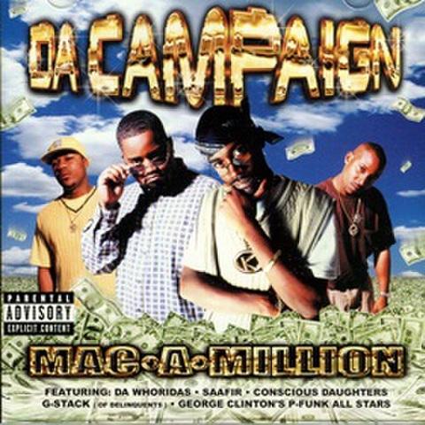 Da Campaign / Mac・A・Million